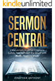Sermon Central: 3 Manuscripts in 1: How to Preach the Gospel with Power, When Kingdoms Collide, Healed and Whole