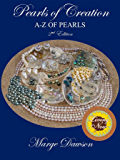 Pearls of Creation A-Z of Pearls, 2nd Edition BRONZE AWARD: Non Fiction