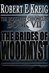 The Brides of Woodmyst (The Woodmyst Chronicles Book 7) Kindle Edition