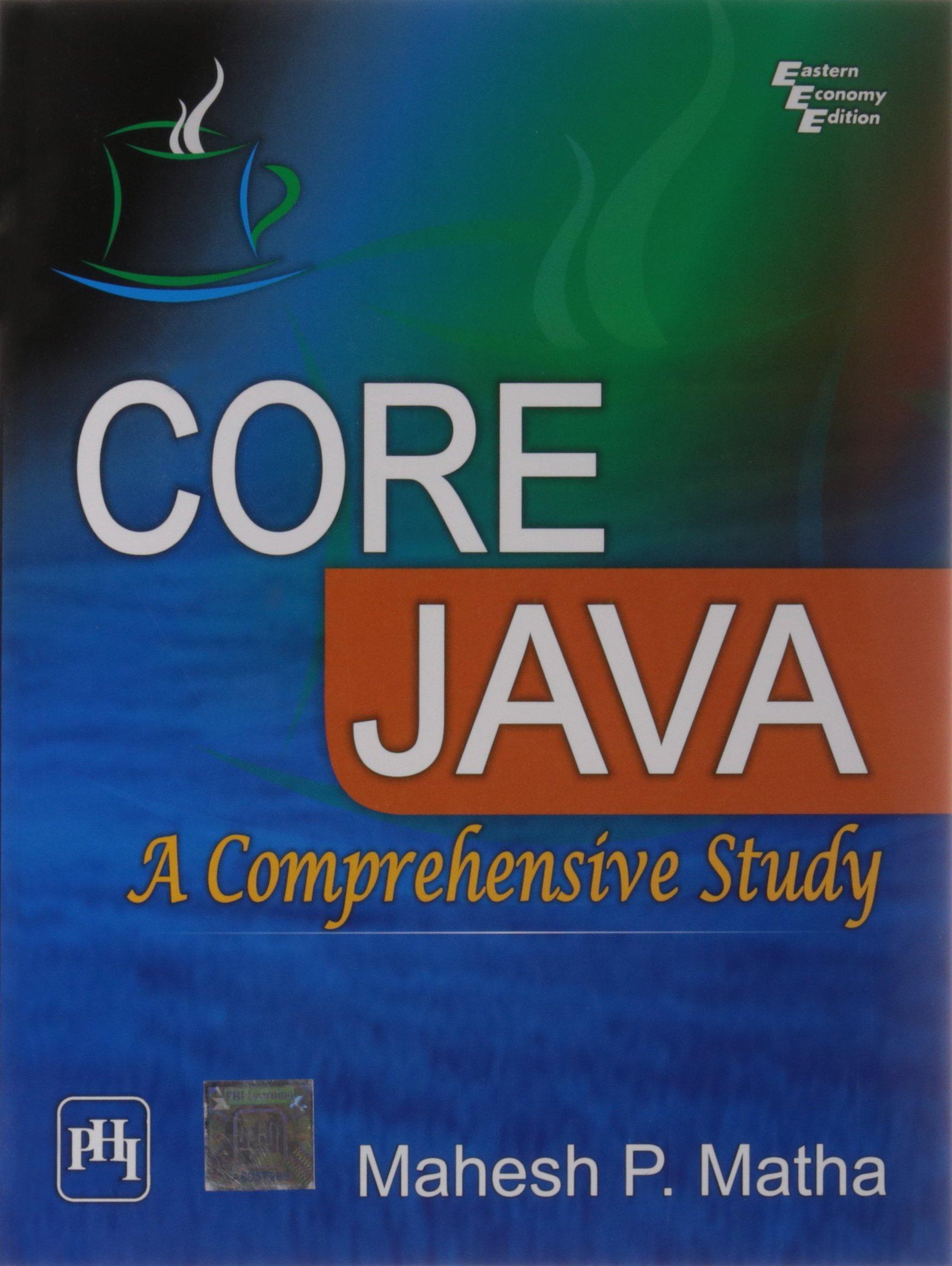 Core Java: A Comprehensive Study