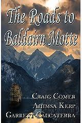 The Roads to Baldairn Motte Paperback