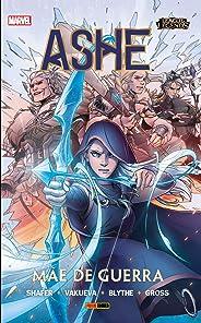 League Of Legends: Ashe - Mãe De Guerra.