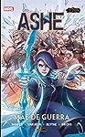 League Of Legends: Ashe - Mãe De Guerra