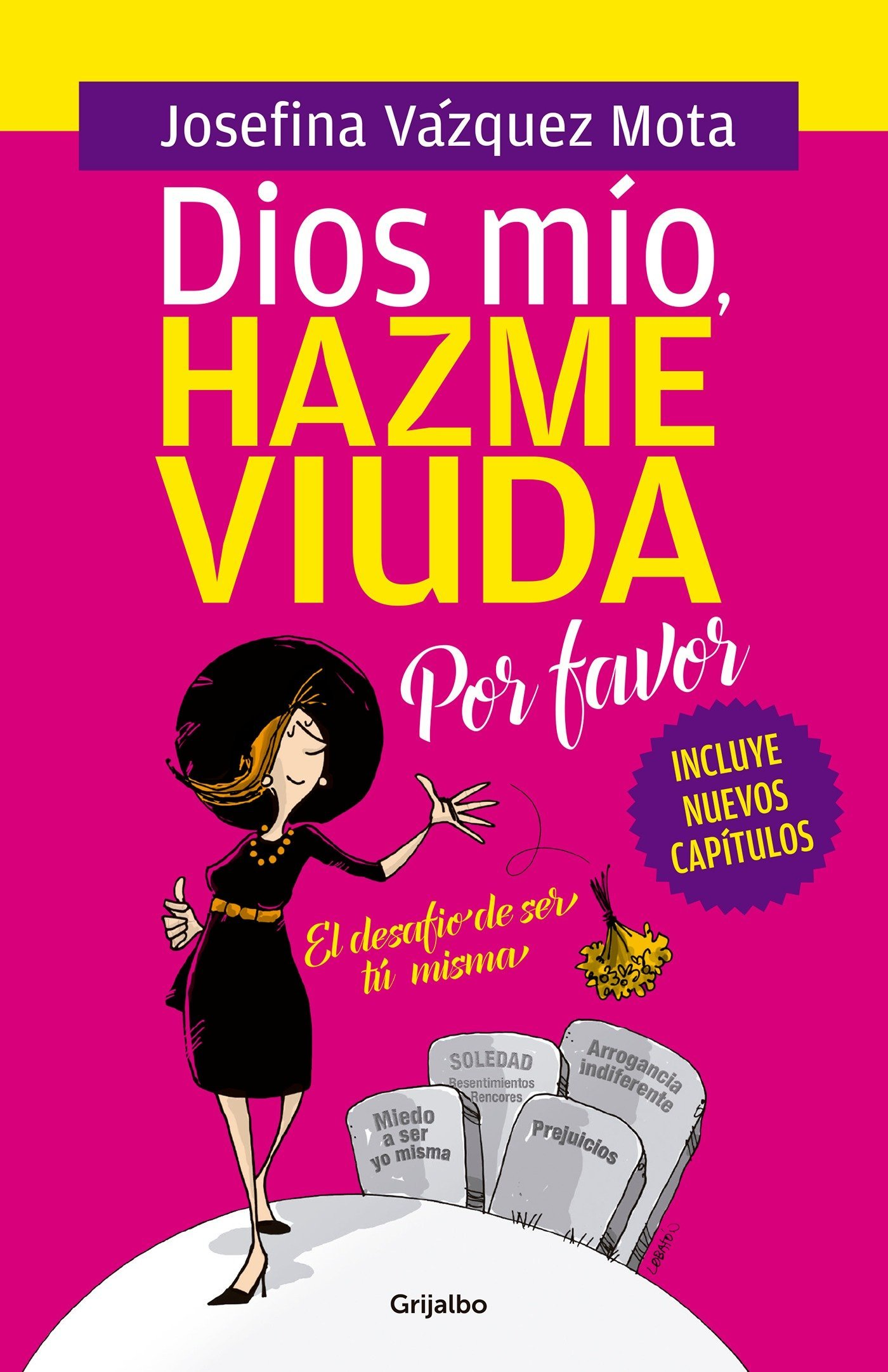 Dios mio hazme viuda por favor / God, Please Make Me a Widow (Spanish Edition)