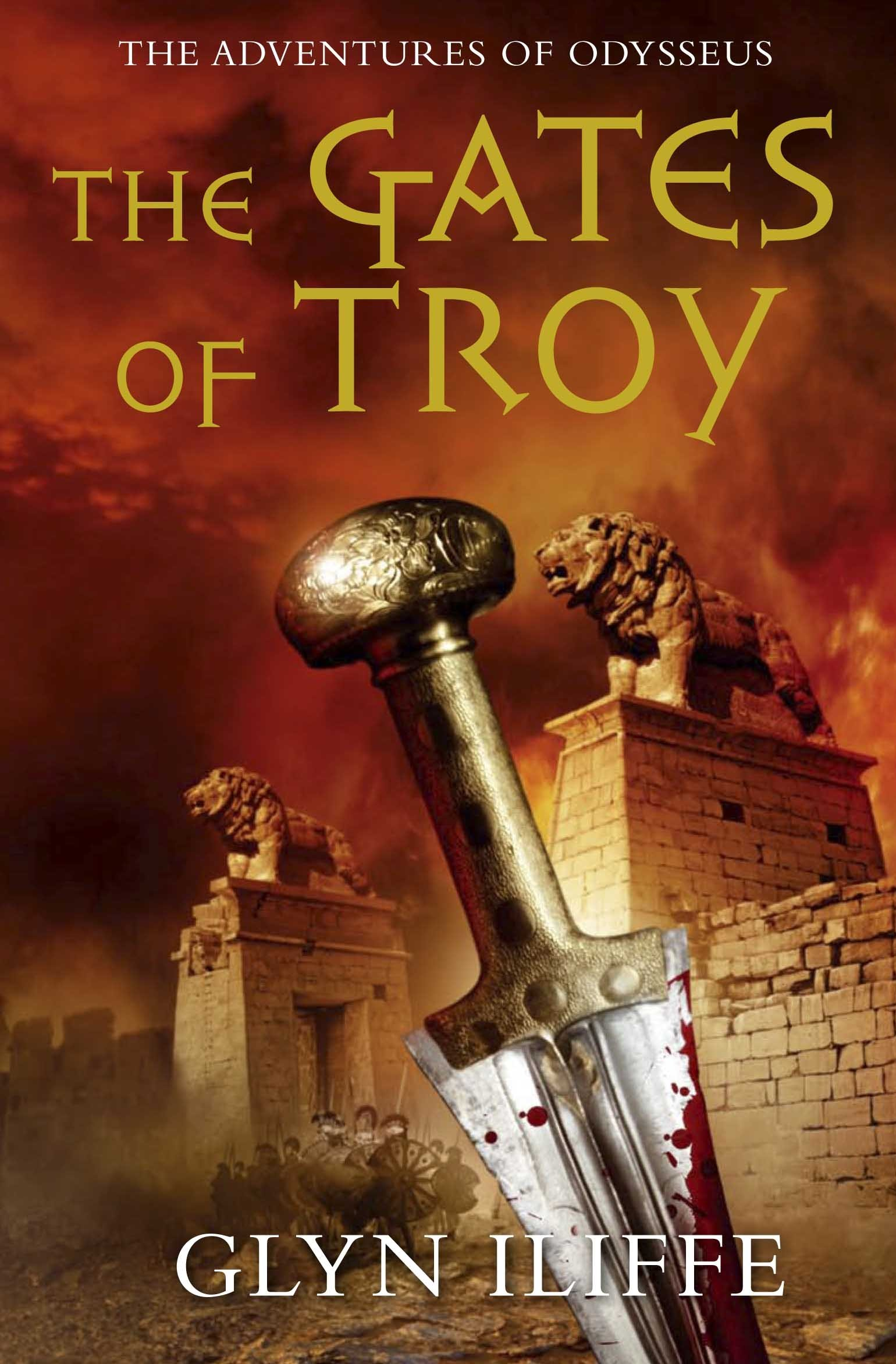Amazon: The Gates Of Troy (adventures Of Odysseus) (9780330452526):  Glyn Iliffe: Books