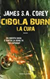 La cura. Cibola Burn
