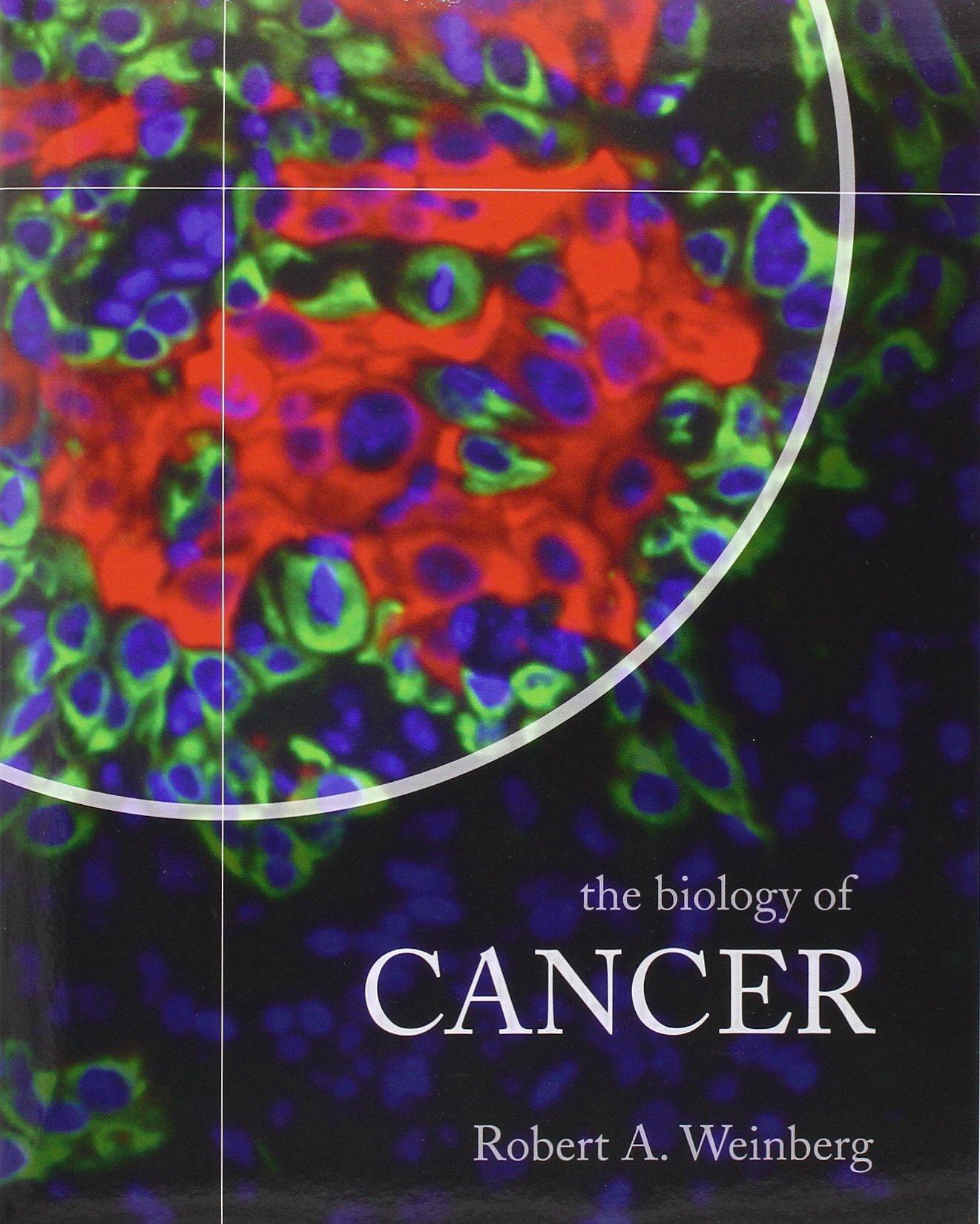 The Biology Of Cancer: Amazon: Robert A Weinberg, Robert A Weinberg:  9780815340768: Books