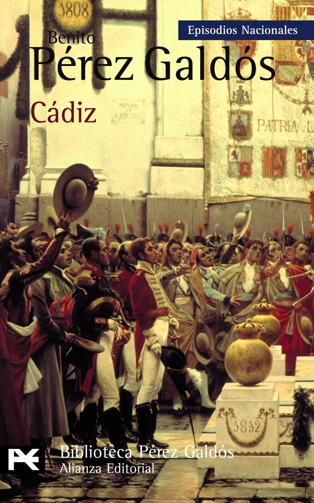 Cádiz: Episodios Nacionales, 8 / Primera serie El Libro De Bolsillo - Bibliotecas De Autor - Biblioteca Pérez Galdós - Episodios Nacionales: Amazon.es: Pérez Galdós, Benito: Libros