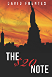 The $20 Note: A New York Based Crime Adventure Novella (Follow The Money: A Tale of Tales Book 2)