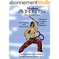 Modern Arnis The Master Text (English Edition)