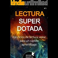 LECTURA SUPERDOTADA: Ejercicios de lectura veloz para un rápido aprendizaje (Nivel nº 1)