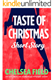 Taste of Christmas: A Holiday Short Story (An Eat, Pray, Die Humorous Mystery)