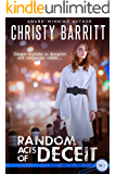 Random Acts of Deceit: A Holly Anna Paladin Mystery (Holly Anna Paladin Mysteries Book 2)