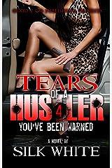 Tears of a Hustler PT 4 Kindle Edition