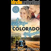 Making Colorado Memories