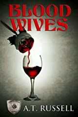 Blood Wives (Generations Book 3) Kindle Edition