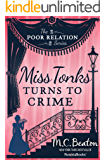 Miss Tonks Turns to Crime (The Poor Relation Series Book 2)