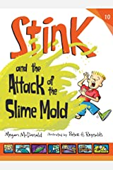 Stink and the Attack of the Slime Mold Kindle Edition