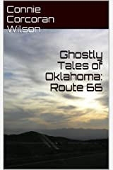 Ghostly Tales of Oklahoma: Route 66 (Ghostly Tales of Route 66 Book 1)