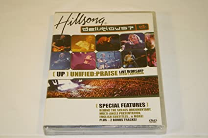 unified praise hillsong delirious
