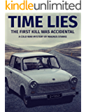 Time Lies: A Cold War Mystery by Magnus Stanke