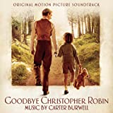 Goodbye Christopher Robin (Original Motion Picture