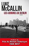 Les cendres de Berlin (French Edition)