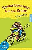 Sommersprossen auf den Knien (German Edition)
