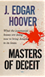 Masters Of Deceit: The Story Of Communism In America And How To Fight It