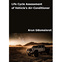 Life Cycle Assessment Of Vehicle's Air-Conditioner (English Edition)