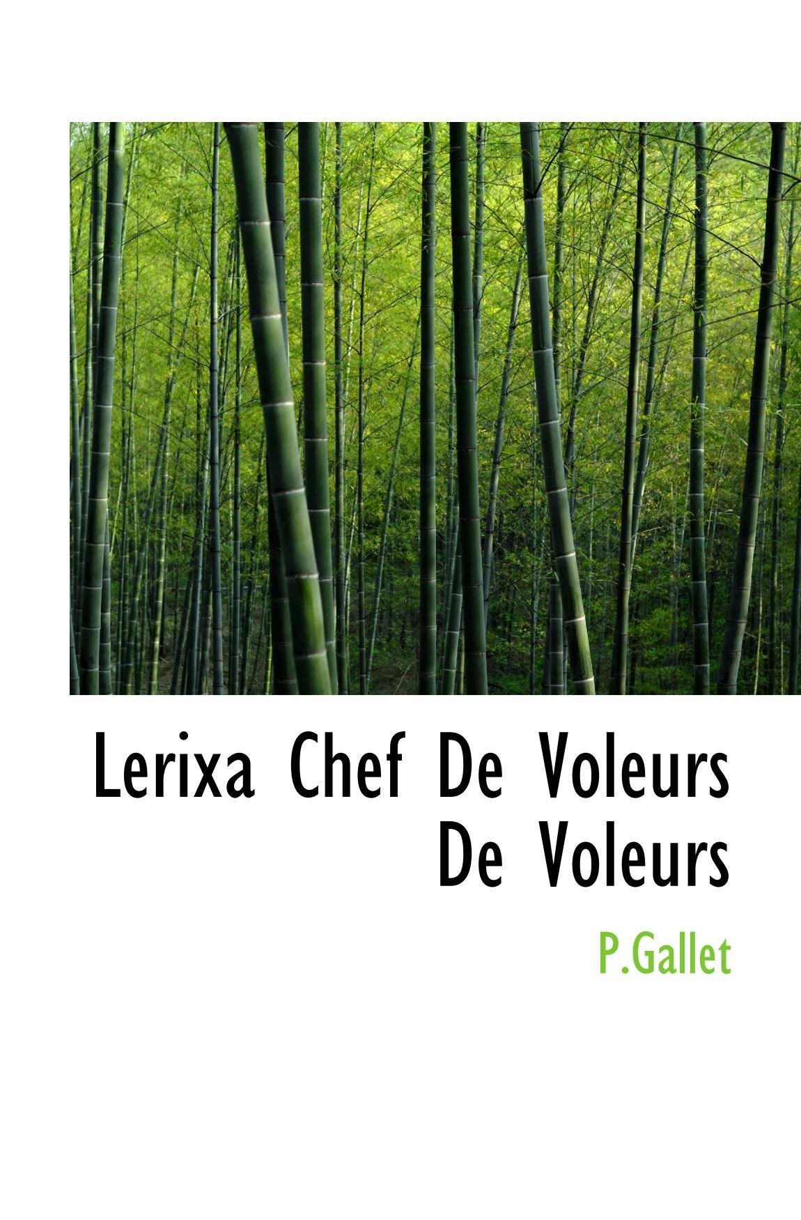 Read Online Lerixa Chef De Voleurs De Voleurs (French Edition) pdf
