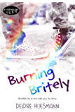 Burning Britely