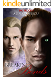 The Breaking of Bonds (Bad Blood Book 2)