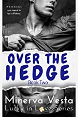 Over the Hedge: Book 2 (Lucky in Love) Kindle Edition