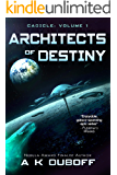Architects of Destiny (Cadicle prequel): An Epic Space Opera Series