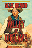 Valley of Outlaws: A Western Story