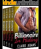 Billionaire In Hiding: The Complete Series (Alpha Billionaire Romance Western Love Story)