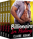 Billionaire In Hiding: The Complete Series (Alpha Billionaire Romance Western Love Story)