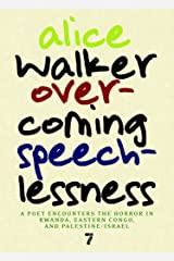 Overcoming Speechlessness: A Poet Encounters the Horror in Rwanda, Eastern Congo, and Palestine/Israel Paperback