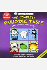 Basher Science: The Complete Periodic Table: All the Elements with Style! Paperback