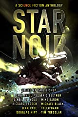 Star Noir: A Science Fiction Anthology edited by Paul Bishop Kindle Edition