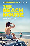 The Beach House: A Kissing Booth Novella (The Kissing Booth)