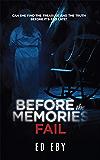 Before The Memories Fail