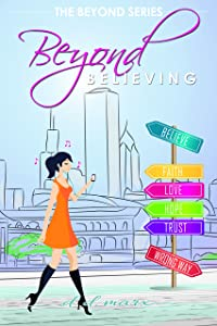 Beyond Believing (The Beyond Series)