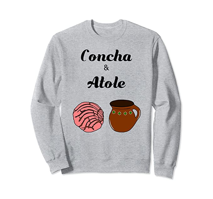 Amazon.com: Concha & Atole Mexican Bread Beverage Pan Dulce Sweater: Clothing