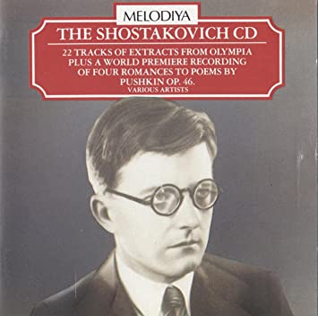 The Shostakovich CD: 22 Tracks of Extracts From Olympia Plus