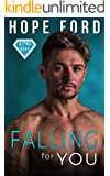 Falling For You (Alpha Hero Book 2)