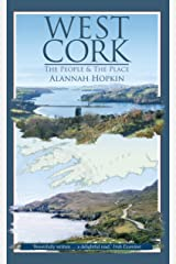 West Cork: The People and the Place Kindle Edition