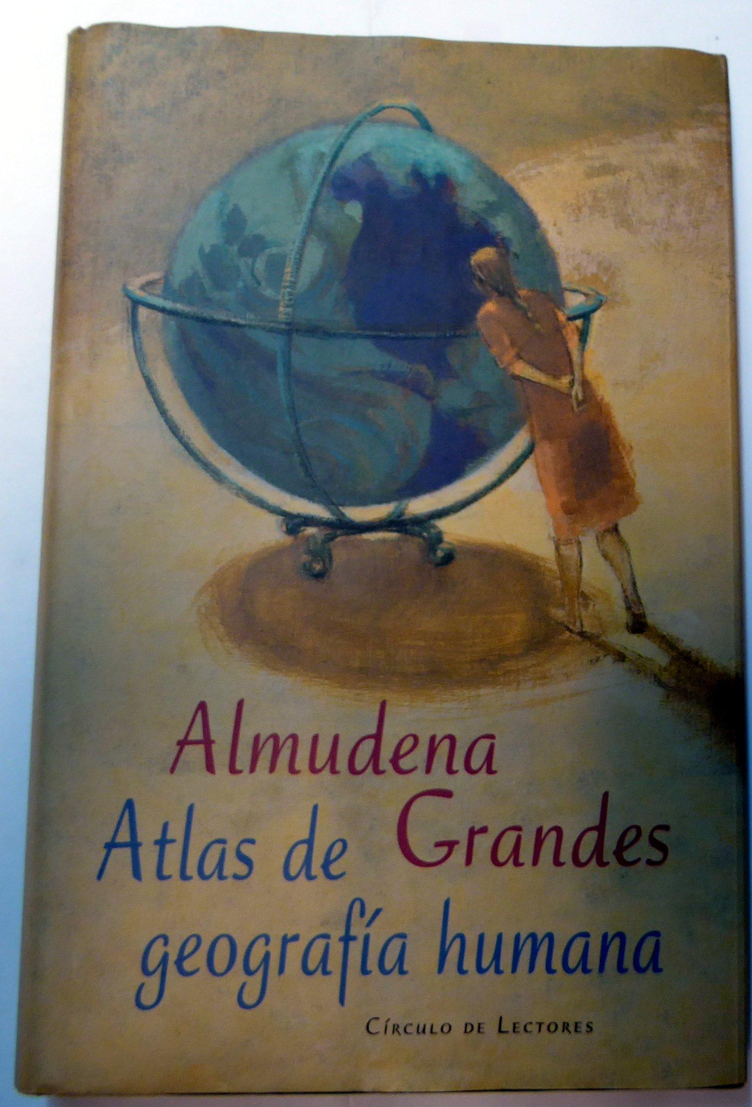 ATLAS DE GEOGRAFÍA HUMANA: Amazon.es: Grandes Hernández, Almudena: Libros