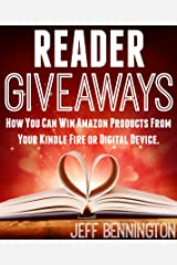 READER GIVEAWAYS: How You Can Win Amazon Products From Your Kindle Fire or Digital Device Kindle Edition